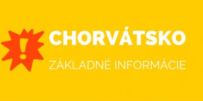 Chorvátsko – základné informácie