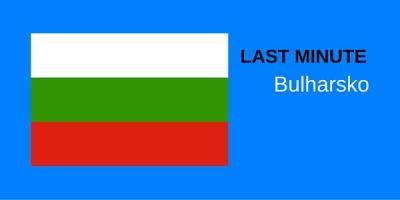 Bulharsko- last minute zájazdy