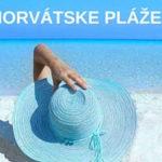 Neodolateľné pláže v Chorvátsku